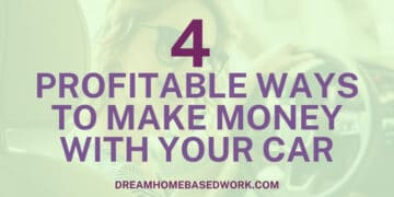 4 Profitable Ways To Make Money with Your Car