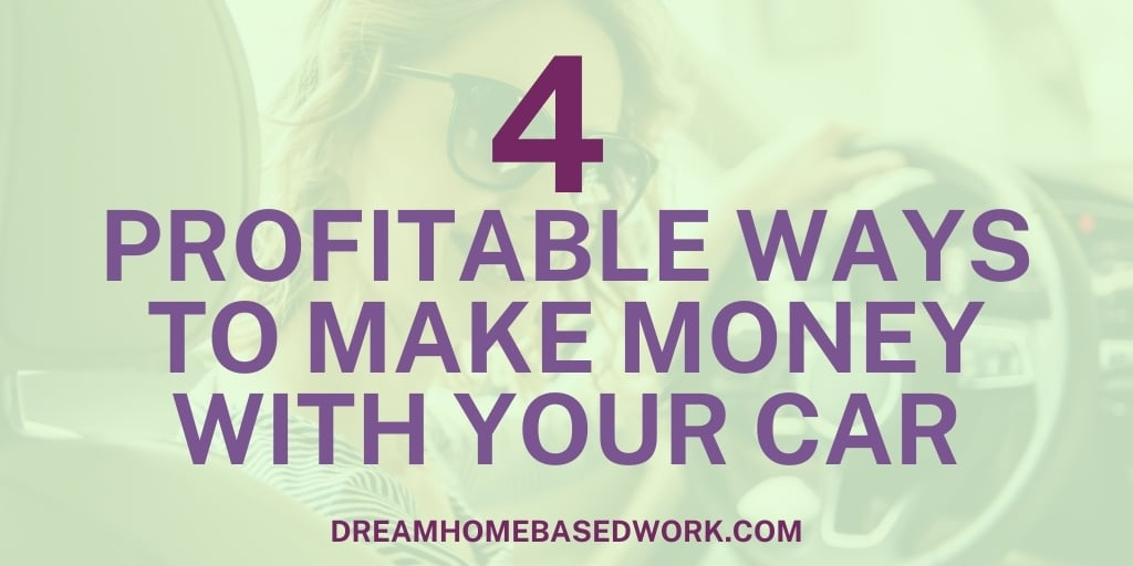 Read more about the article 4 Profitable Ways To Make Money with Your Car