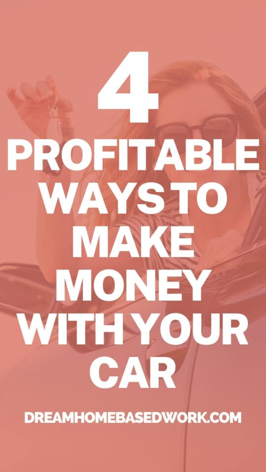 4 Profitable Ways To Make Money with Your Car pin