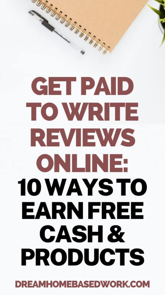 If you have a talent for writing, you could get paid to write online reviews for various brands. Easily earn cash and free products online!