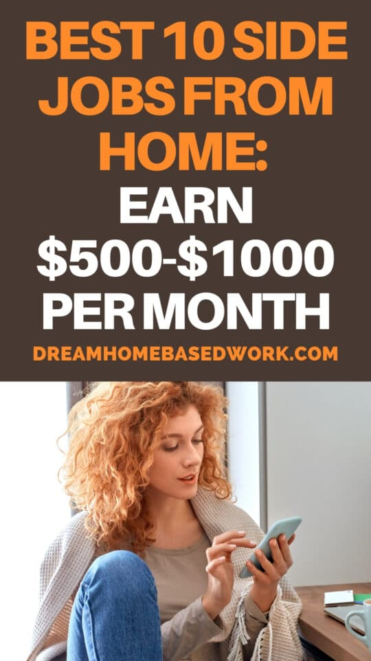 Looking for a way to make extra money? Here are 10 of the best flexible side jobs from home that pay $500 to $1000 cash per month.
