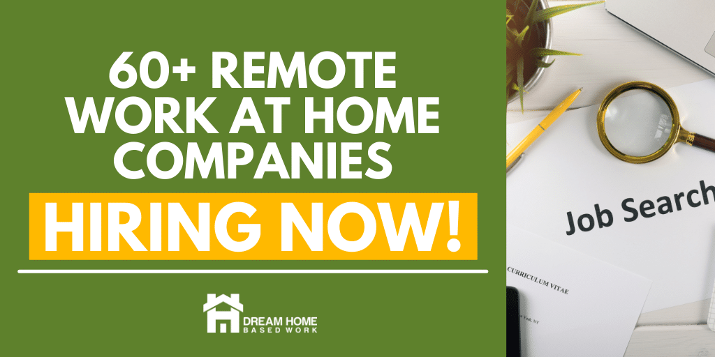 Read more about the article 60+ Remote Work From Home Companies Hiring NOW