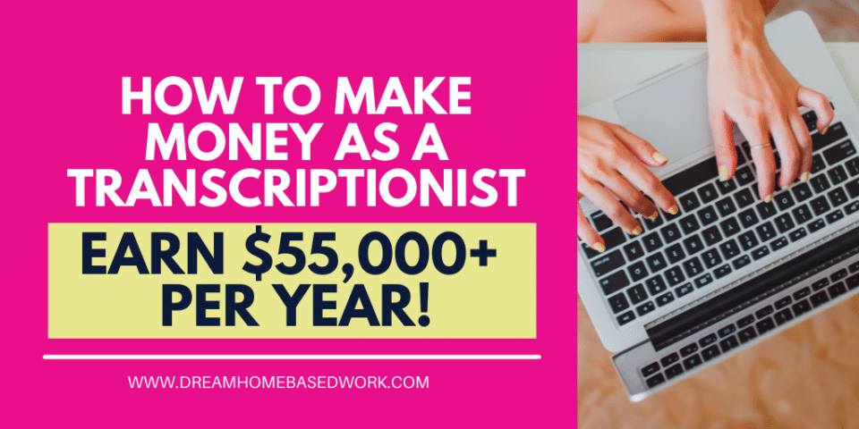 How To Make Money as a Transcriptionist (Earn $55,000+ Per year!) fb